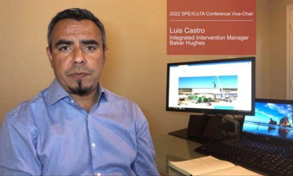 2022 SPE/ICoTA Conference Jr Chairman, Luis Castro - Video